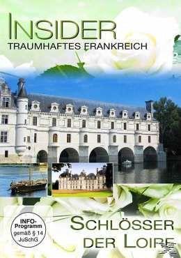 Insider - Frankreich: Schlösser der Loire