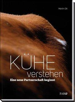Kühe verstehen - Ott, Martin
