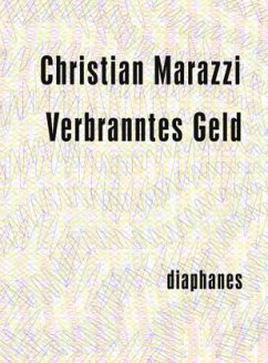 Verbranntes Geld - Marazzi, Christian