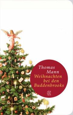 Weihnachten bei den Buddenbrooks - Mann, Thomas
