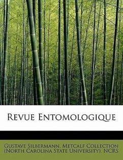 Revue Entomologique - Silbermann, Gustave