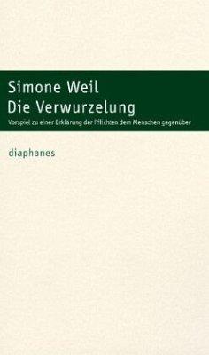 Die Verwurzelung - Weil, Simone