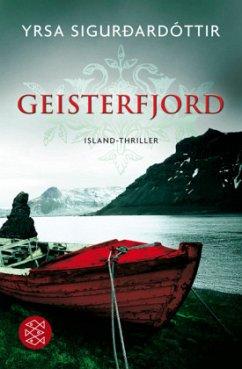 Geisterfjord / Island-Thriller Bd.1 - Sigurdardóttir, Yrsa