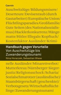 Handbuch gegen Vorurteile - Horaczek, Nina; Wiese, Sebastian