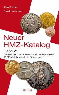 Neuer HMZ-Katalog, Band 2 - Richter, Jürg; Kunzmann, Ruedi