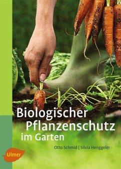 Biologischer Pflanzenschutz im Garten