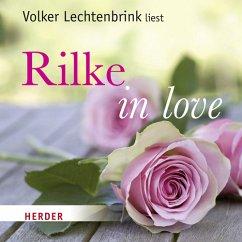 Rilke in love, Audio-CD - Rilke, Rainer Maria