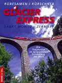 GlacierExpress Sankt Moritz - Zermatt