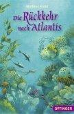 Die Rückkehr nach Atlantis / Atlantis Trilogie Bd.2