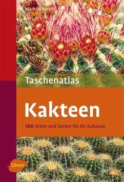 Taschenatlas Kakteen - Berger, Markus