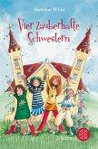 Vier zauberhafte Schwestern Bd.1