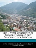 The Diverse Continent of Europe: Featuring the Principality of Andorra