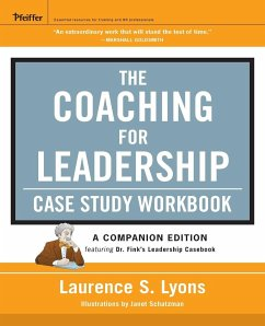 The Coaching for Leadership Case Study Workbook - Lyons, Laurence S.