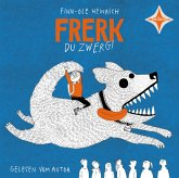 Frerk, du Zwerg!, 1 Audio-CD