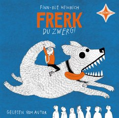 Frerk, du Zwerg!, 1 Audio-CD - Heinrich, Finn-Ole