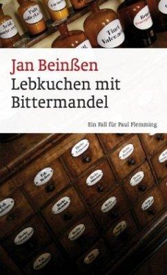 Lebkuchen mit Bittermandel / Paul Flemming - Beinßen, Jan