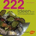 222 Ideen mit Zimmerpflanzen
