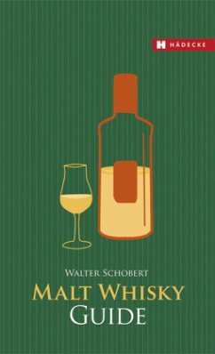 Malt Whisky Guide - Schobert, Walter