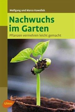 Nachwuchs im Garten - Kawollek, Wolfgang; Kawollek, Marco