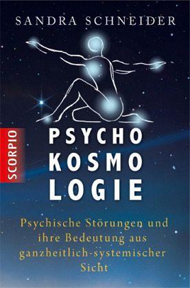Psychokosmologie - Schneider, Sandra
