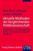 Aktuelle Methoden der Vergleichenden Politikwissenschaft