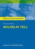 Wilhelm Tell. Textanalyse und Interpretation zu Friedrich Schiller