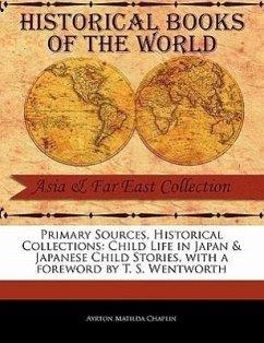 Child Life in Japan & Japanese Child Stories - Chaplin, Ayrton Matilda