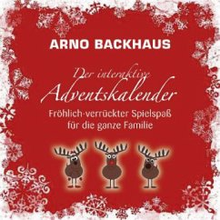 Der interaktive Adventskalender - Backhaus, Arno