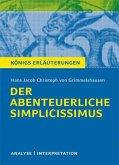 Der abenteuerliche Simplicissimus. Textanalyse und Interpretation zu Hans Jakob Christoph von Grimmelshausen