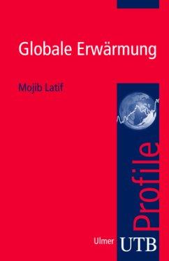 Globale Erwärmung - Latif, Mojib