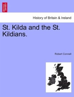 St. Kilda and the St. Kildians. - Connell, Robert