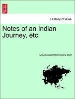 Notes of an Indian Journey, etc. - Duff, Mountstuart Elphinstone