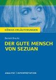 Der gute Mensch von Sezuan. Textanalyse und Interpretation zu Bertolt Brecht
