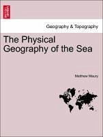 The Physical Geography of the Sea - Maury, Matthew