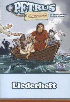 Petrus - Vertrauenssache, Liederheft
