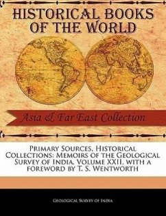 Memoirs of the Geological Survey of India, Volume XXII - Survey of India, Geological