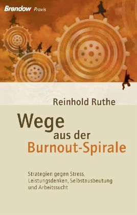 wege aus der burnout spirale von reinhold ruthe fachbuch. Black Bedroom Furniture Sets. Home Design Ideas