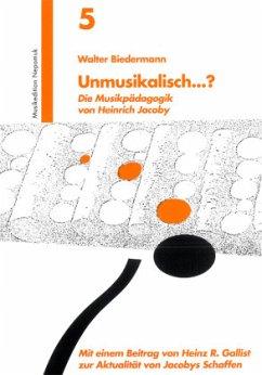 Unmusikalisch...? - Biedermann, Walter