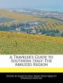 A Traveler's Guide to Southern Italy: The Abruzzo Region