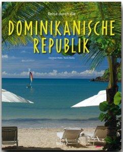 Reise durch die Dominikanische Republik - Heeb, Christian; Hanta, Karin