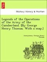 Legends of the Operations of the Army of the Cumberland. [By George Henry Thomas. With a map.] - Anonymous Thomas, George Henry