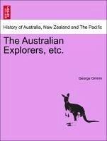 The Australian Explorers, etc. - Grimm, George