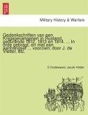 Gedenkschriften van een Krijgsgevangenen in Rusland, gedurende 1812, 1813 en 1814. ... In orde gebragt, en met een aanhangsel ... voorzien; door J. de Vletter, etc.