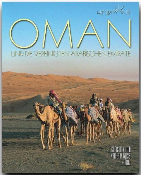 Oman und die Vereinigten Arabischen Emirate - Heeb, Christian; Weiss, Walter M.
