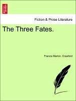 The Three Fates. Vol. III. - Crawford, Francis Marion.