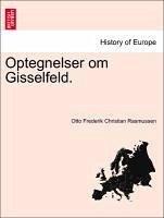 Optegnelser om Gisselfeld. - Rasmussen, Otto Frederik Christian