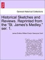 Historical Sketches and Reviews. Reprinted from the