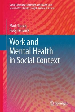 Work and Mental Health in Social Context - Tausig, Mark; Fenwick, Rudy