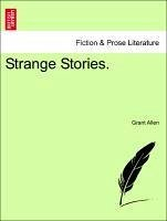 Strange Stories. - Allen, Grant