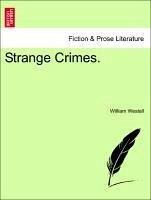 Strange Crimes. - Westall, William